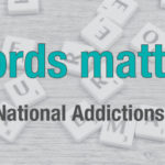 National Addictions Awareness Week - CMHA WW