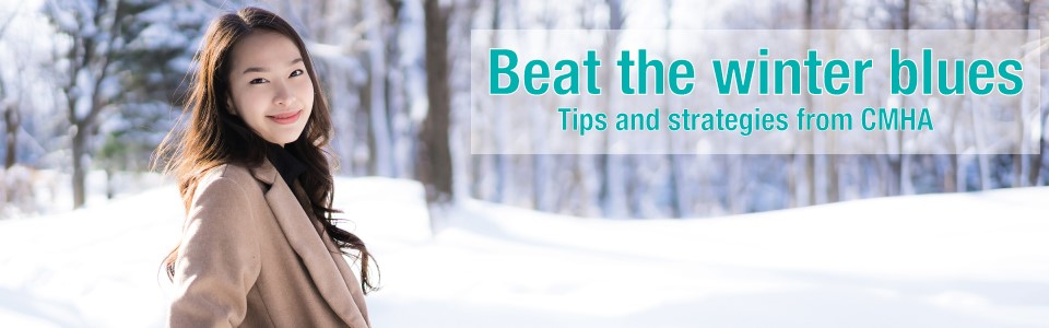 CMHA Waterloo Wellington offers tips to help with the winter blues
