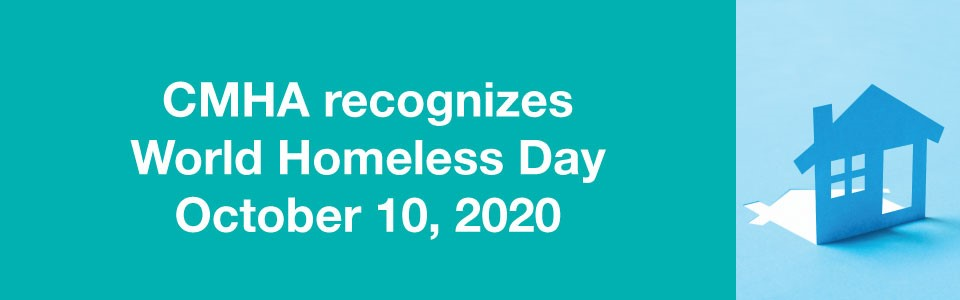 cmha recognizes world homelessness day banner and picture of paper house