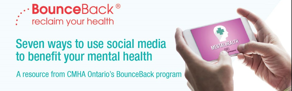 Resource on using social media to benefit your mental health
