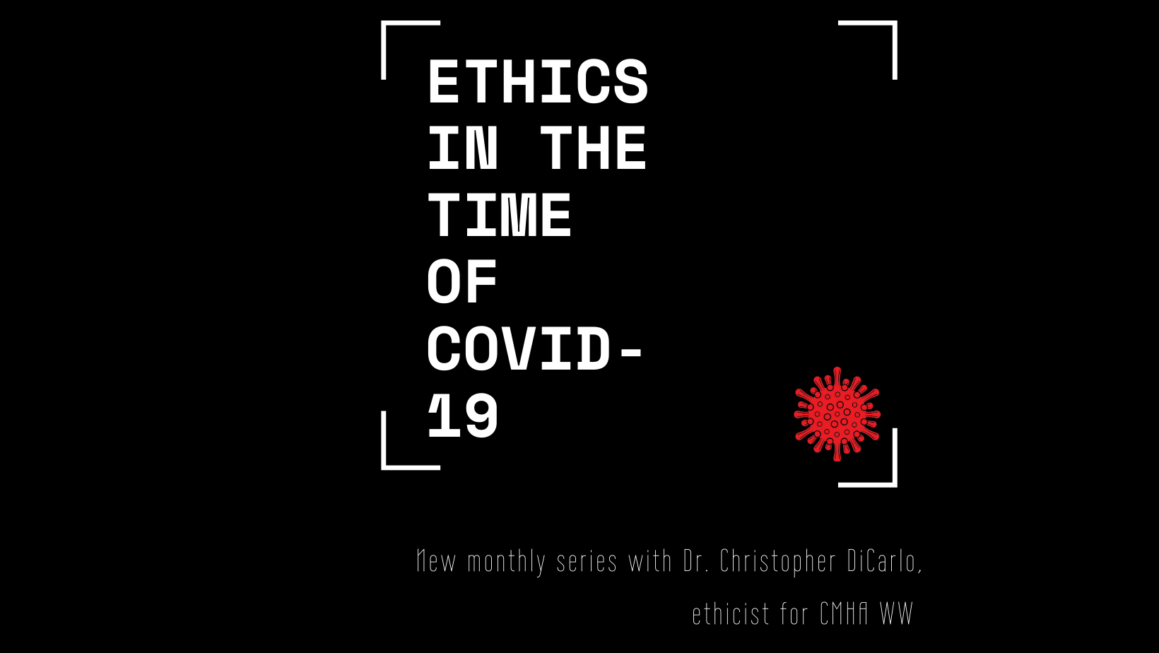 Ethics in the Time of COVID-19 webinar series